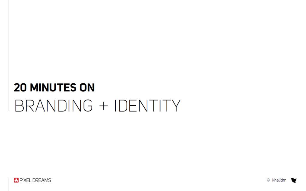30 Minutes on Branding + Identify