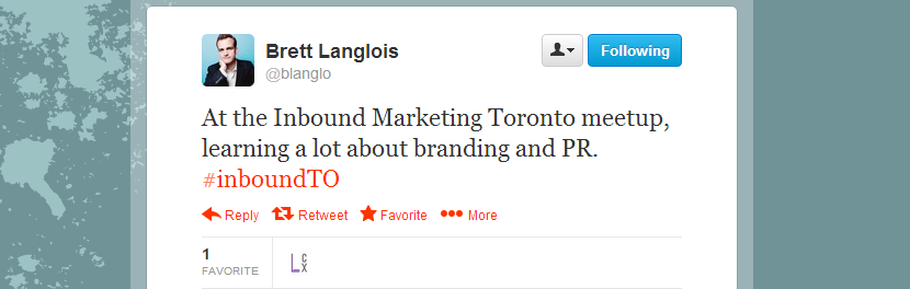 Brett Langois feedback regarding Inbound Marketing Toronto meetup 4