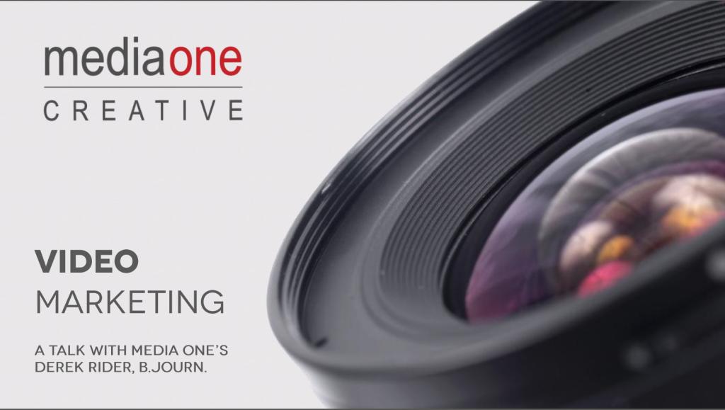 Media One Creative presentation on Video Marketing