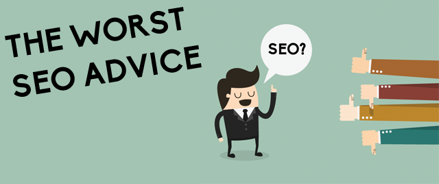 Worst SEO Advice