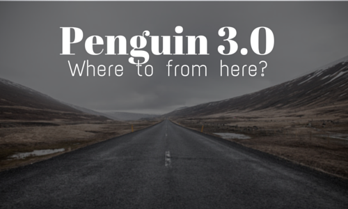 Google Penguin 3.0 Update - Where to from here?