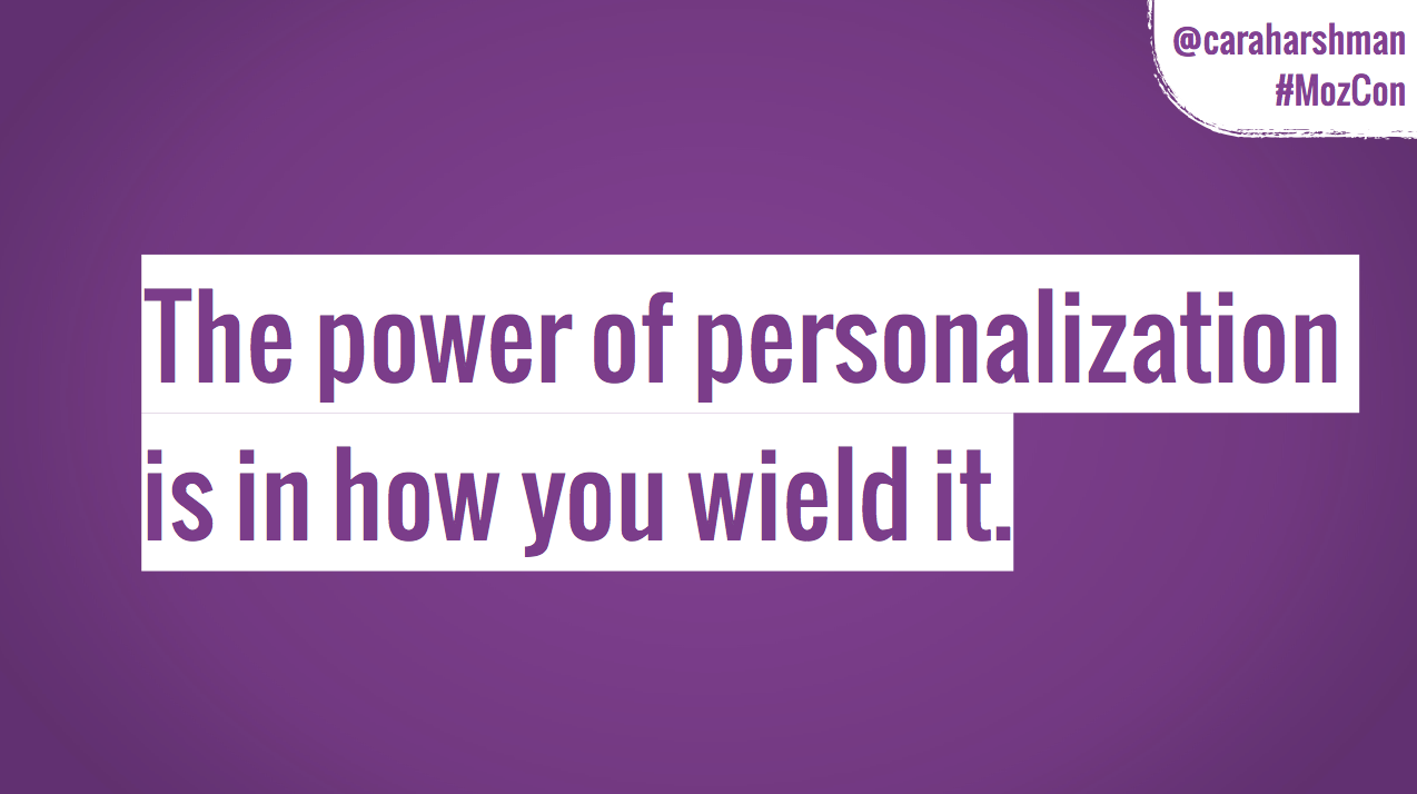The power of personalization is in how you wield it