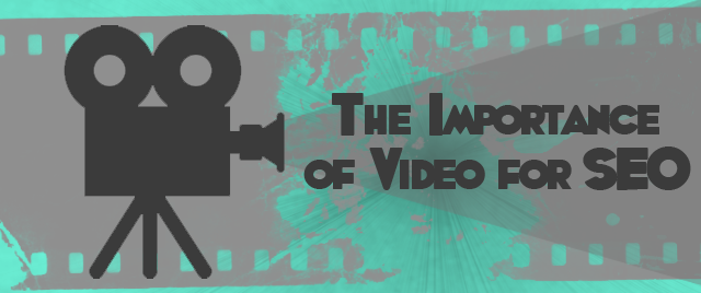 The Importance of Video for SEO