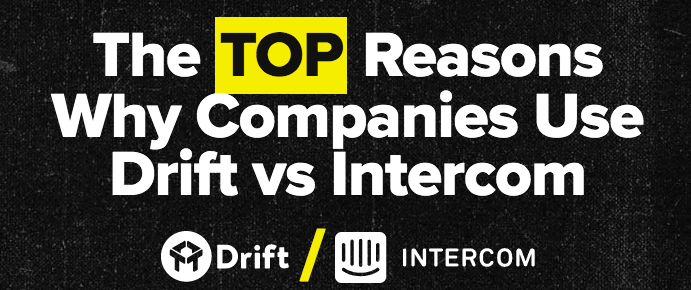 An artfully crafted direct comparison landing page by Drift that addresses brand vs. competitor search intent.
