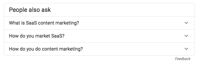 Google search - People also ask: What is SaaS content marketing? How do you market SaaS? How do you do content marketing?