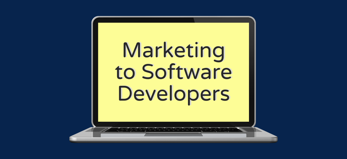 how to market to software developers