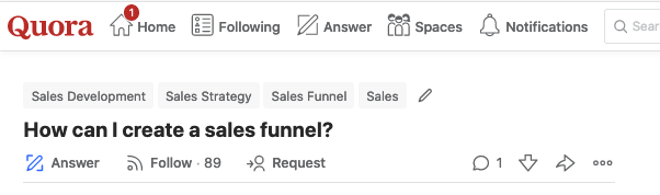 "Quora: ""How can I create a sales funnel?"""
