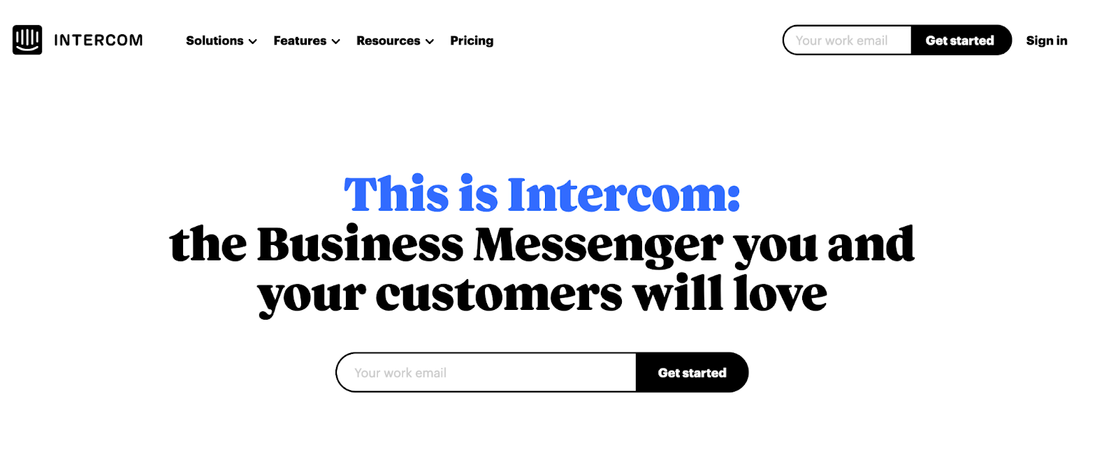 """Example of good pain point positioning in B2B SaaS - """"This is Intercom: the business messenger you and your customers will love"""